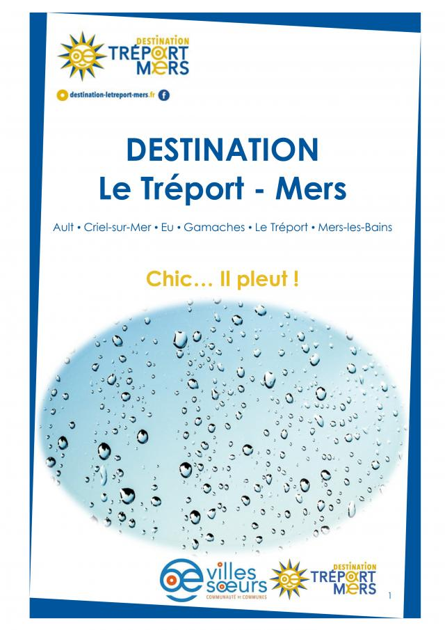 Chic Il Pleut En Destination Le Treport Mers